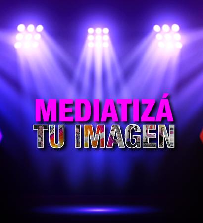 MEDIATIZÁ Tu Imagen® – Virtual